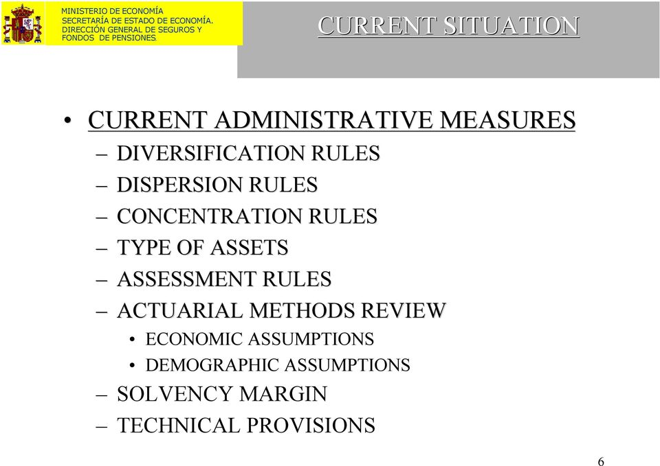 TYPE OF ASSETS ASSESSMENT RULES ACTUARIAL METHODS REVIEW