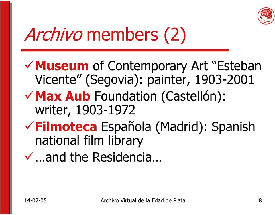 writer, 1903-1972 Filmoteca Española (Madrid): Spanish national