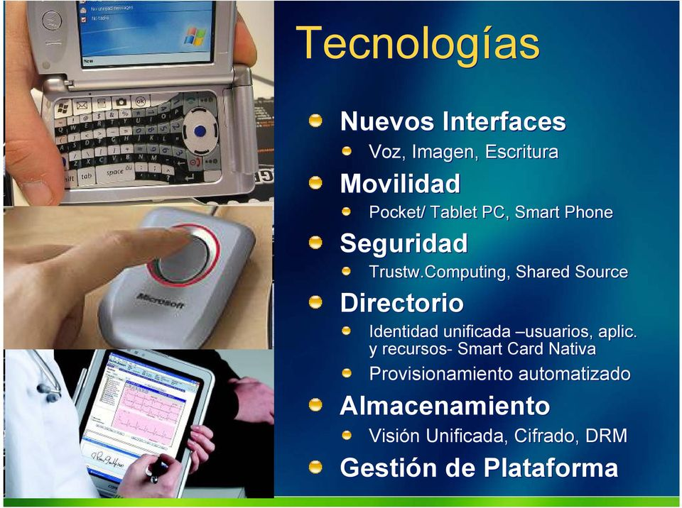 Computing, Shared Source Directorio Identidad unificada usuarios, aplic.