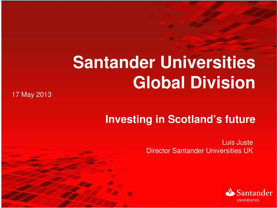 Investing in Scotland s y Plan future 2011 Luis Juste José