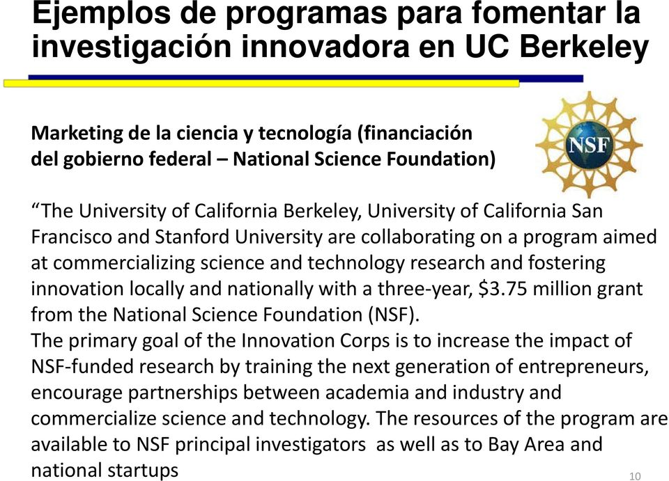 innovation locally and nationally with a three year, $3.75 million grant from the National Science Foundation (NSF).