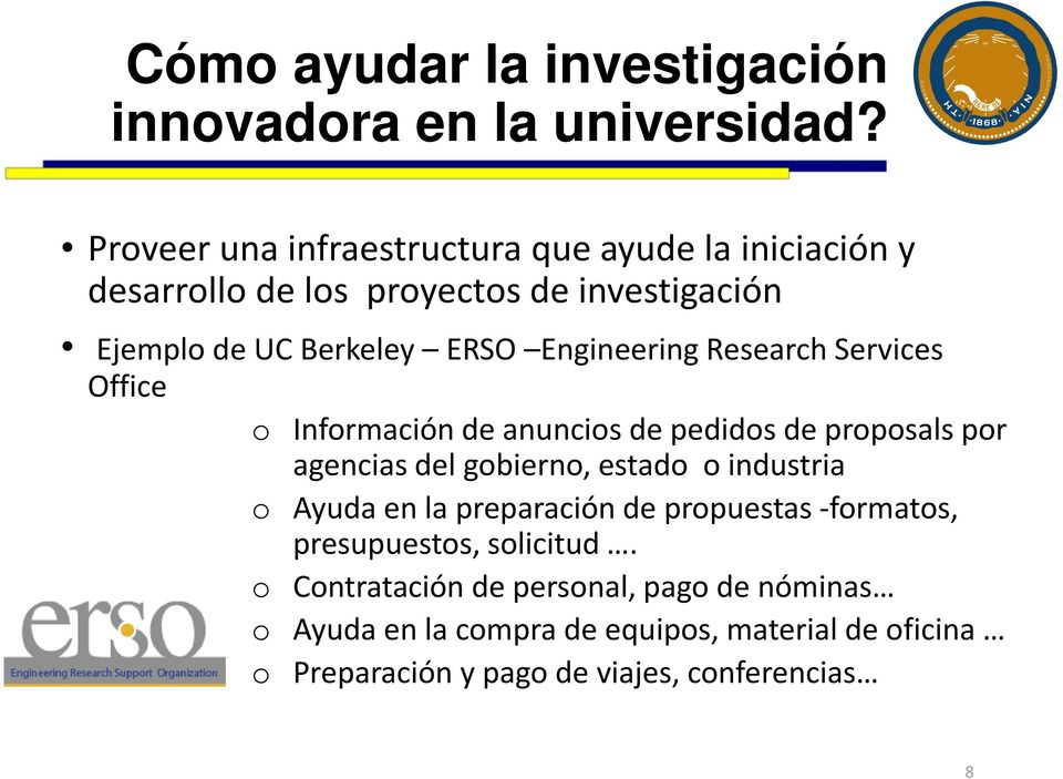 Engineering Research Services Office o Información de anuncios de pedidos de proposals por agencias del gobierno, estado o industria o