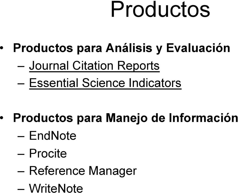 Science Indicators Productos para Manejo de