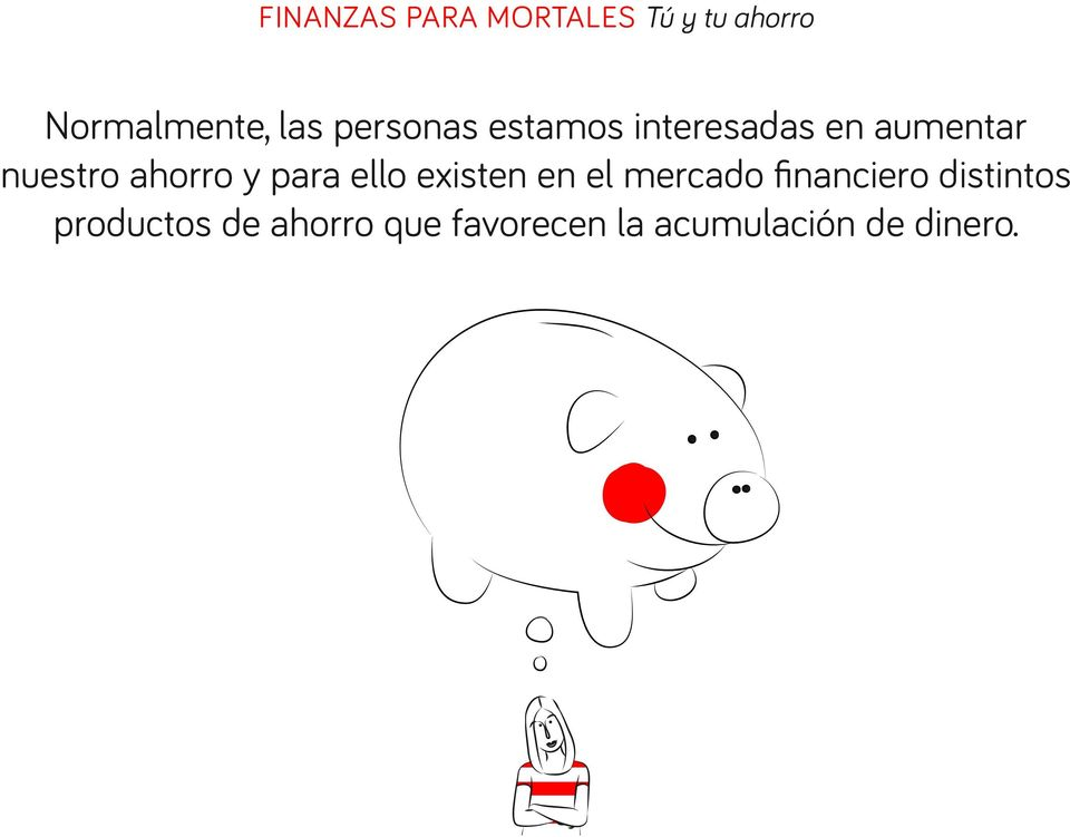 en el mercado financiero distintos productos