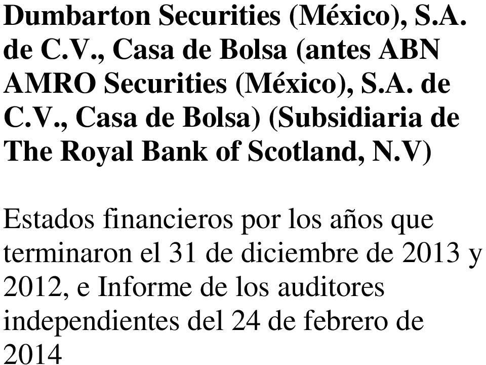 , Casa de Bolsa) (Subsidiaria de The Royal Bank of Scotland, N.