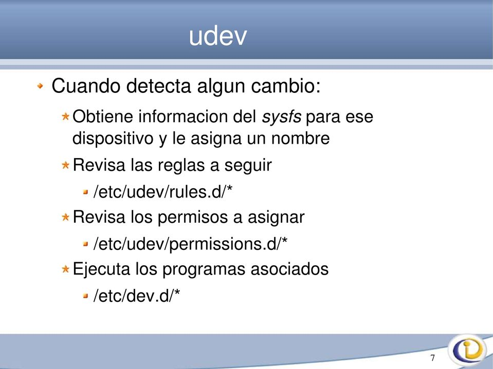 seguir /etc/udev/rules.
