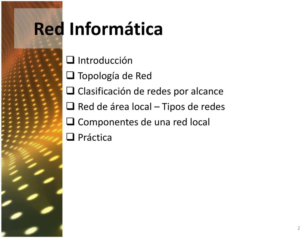 Red de área local Tipos de redes