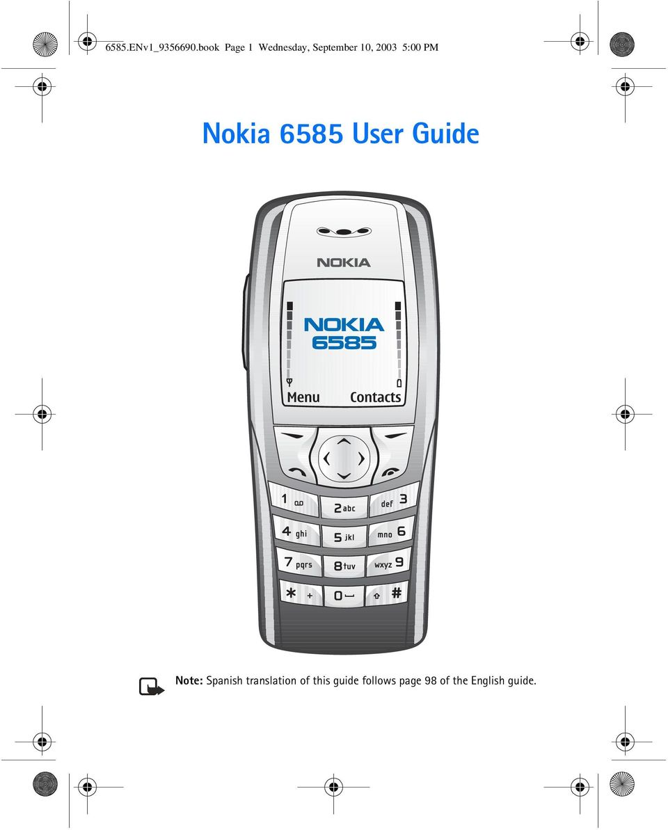 5:00 PM Nokia 6585 User Guide Note: