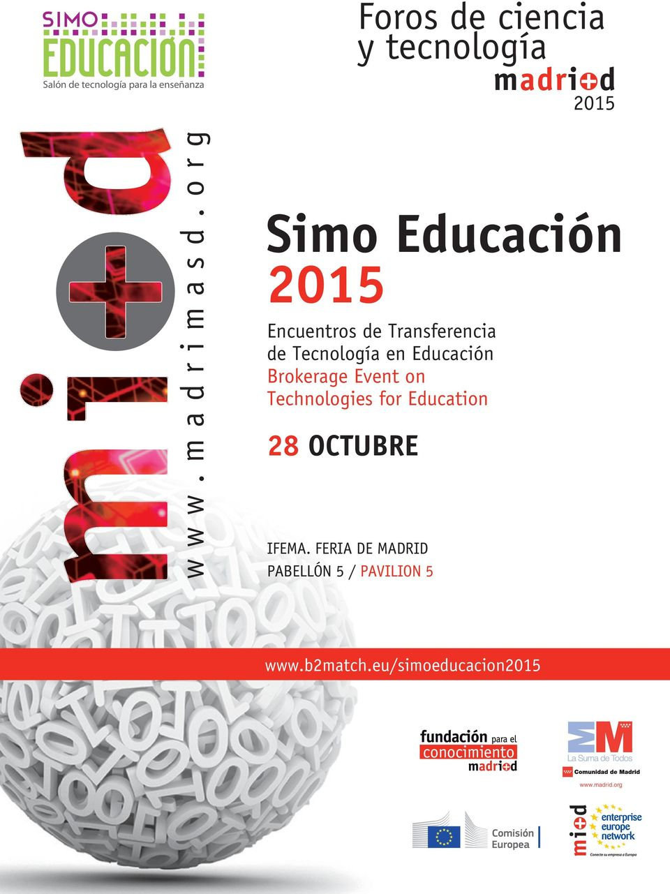 Brokerage Event on Technologies for Education 28 OCTUBRE IFEMA.