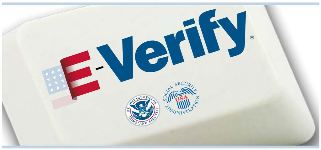 This Organization Participates in E-Verify Esta Organización Participa en E-Verify Sample Only Sólo muestra This employer participates in E-Verify and will provide the federal government with your