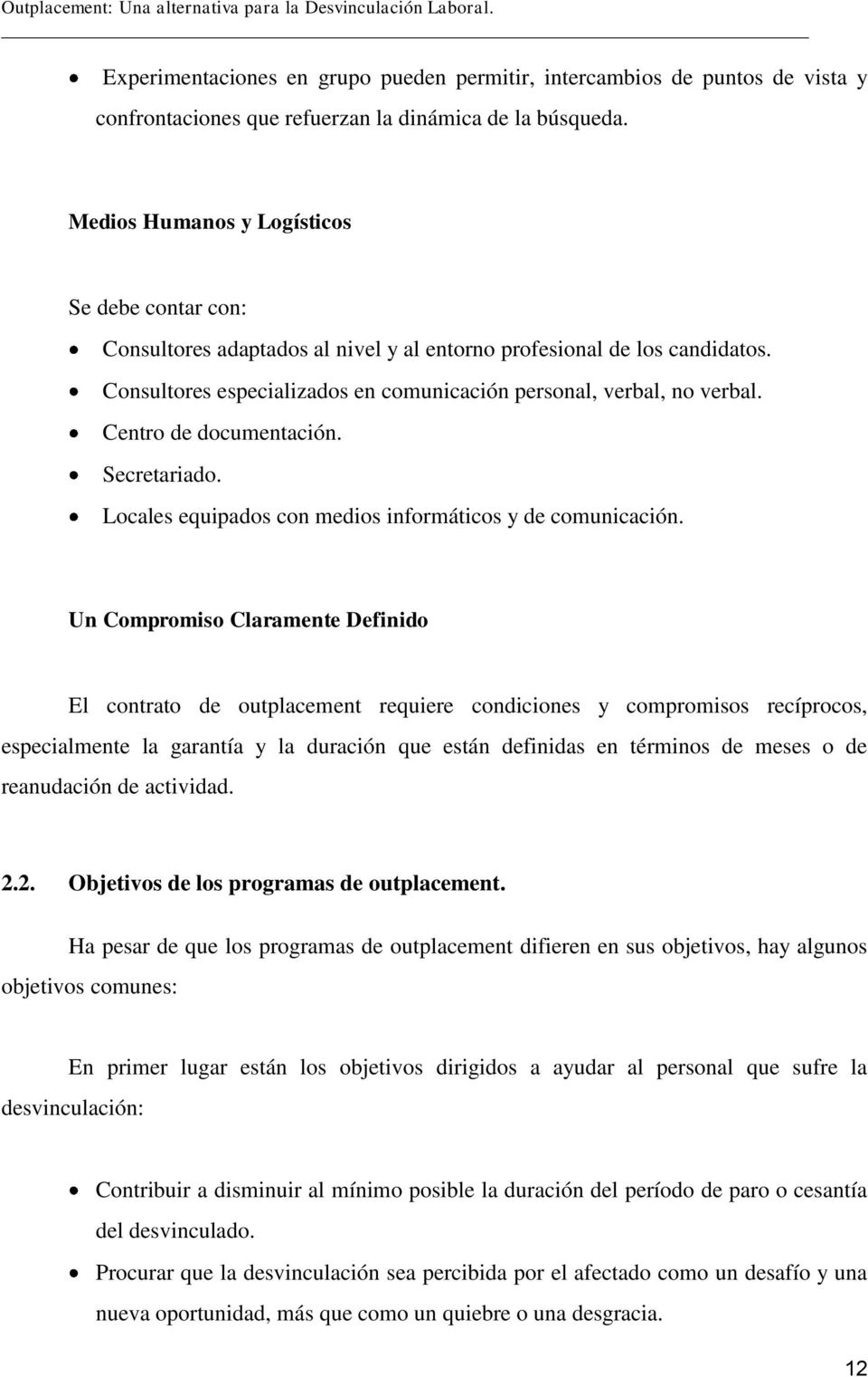 OUTPLACEMENT: UNA ALTERNATIVA PARA LA DESVINCULACION LABORAL. - PDF