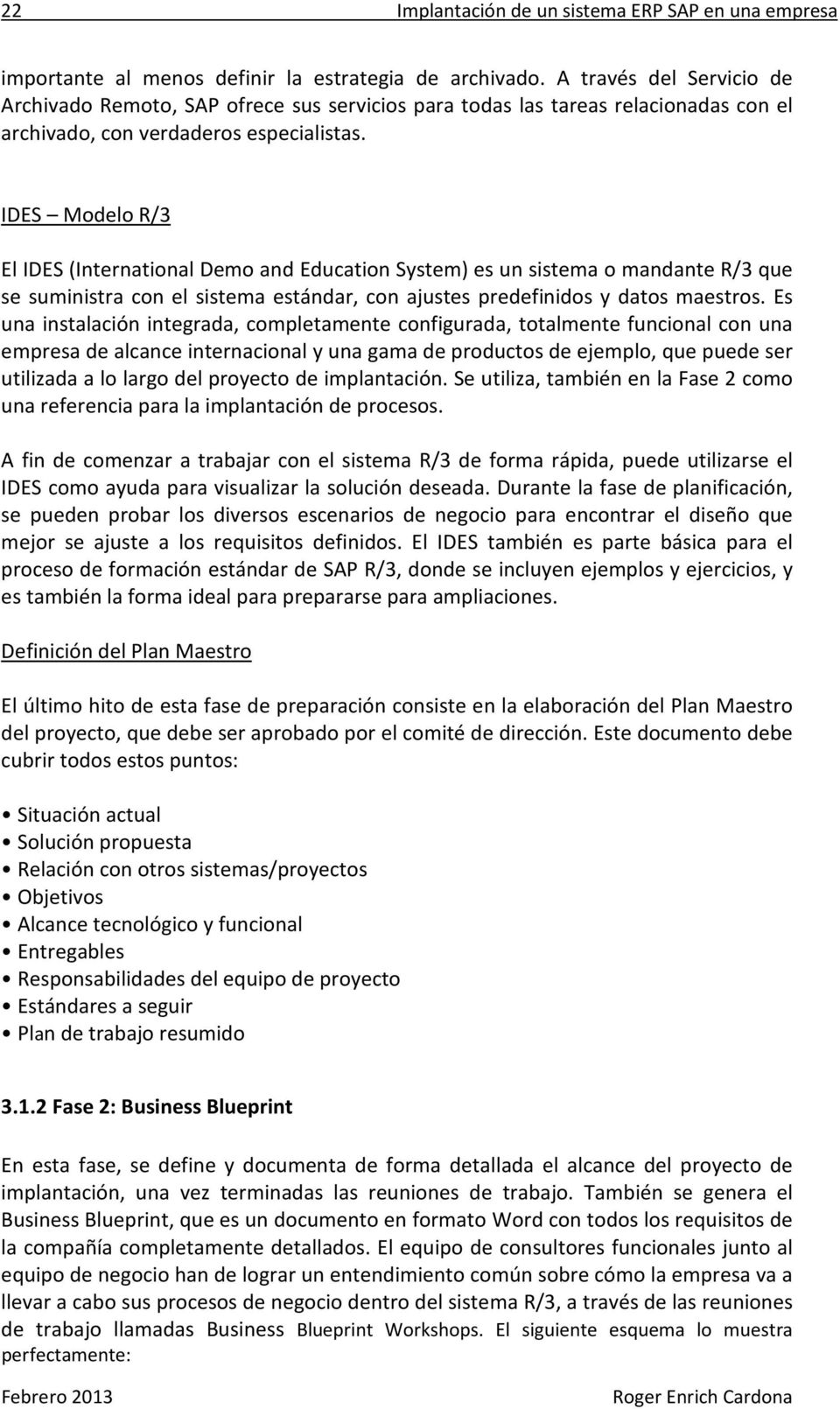 Implantacin de un sistema erp sap en una empresa pdf ides modelo r3 el ides international demo and education system es un malvernweather