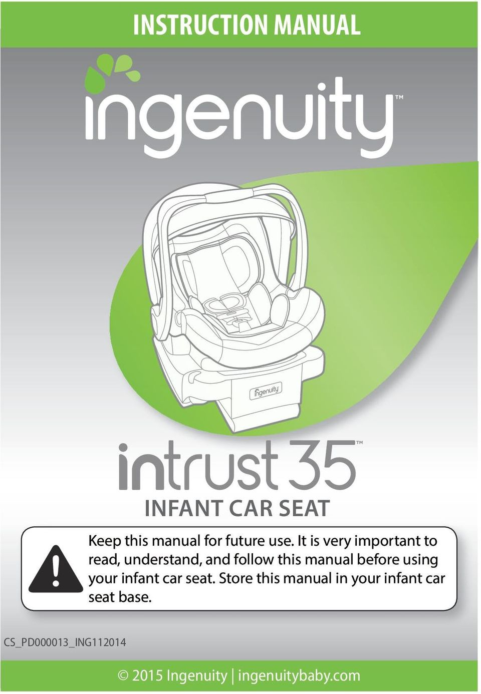 Before Using Your Infant Car Seat