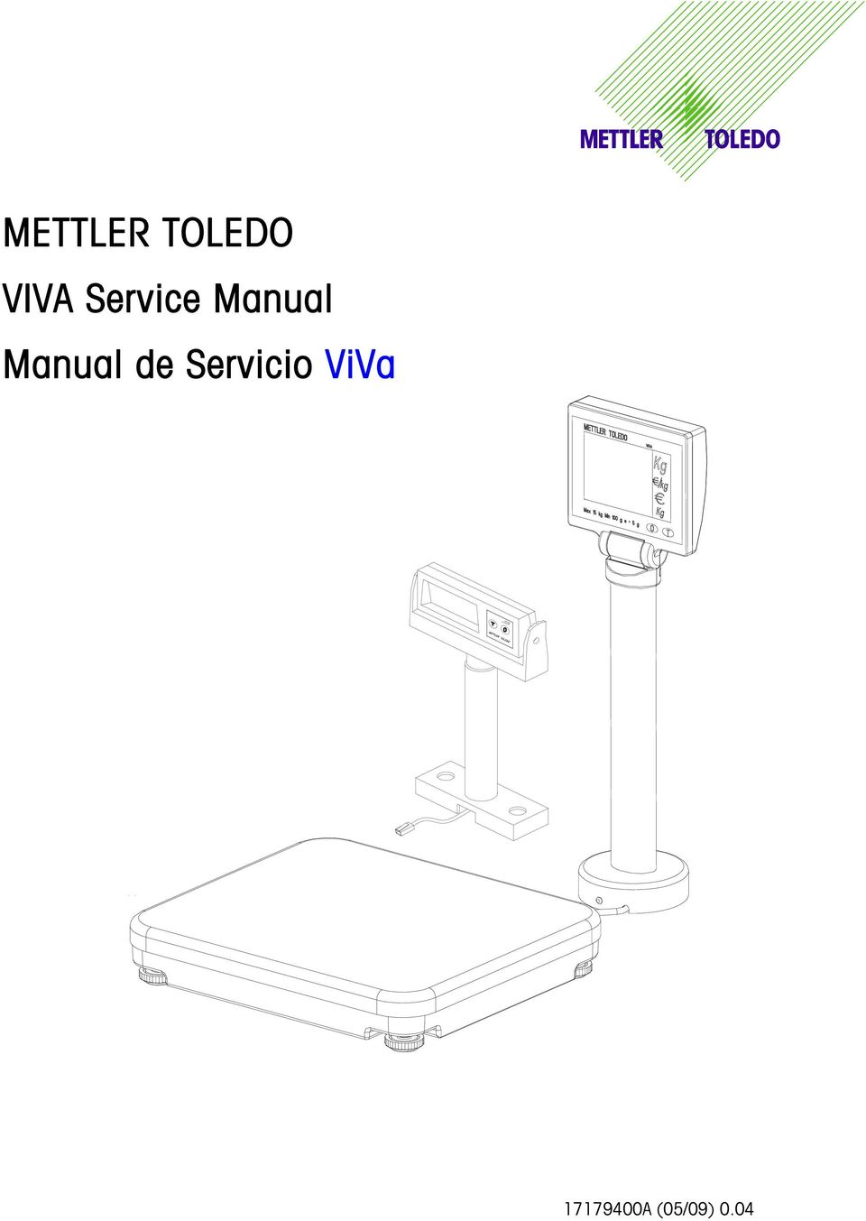 2 INTRODUCTION This publication is provided solely as a guide for  individuals who have purchased the METTLER TOLEDO Viva scale product.