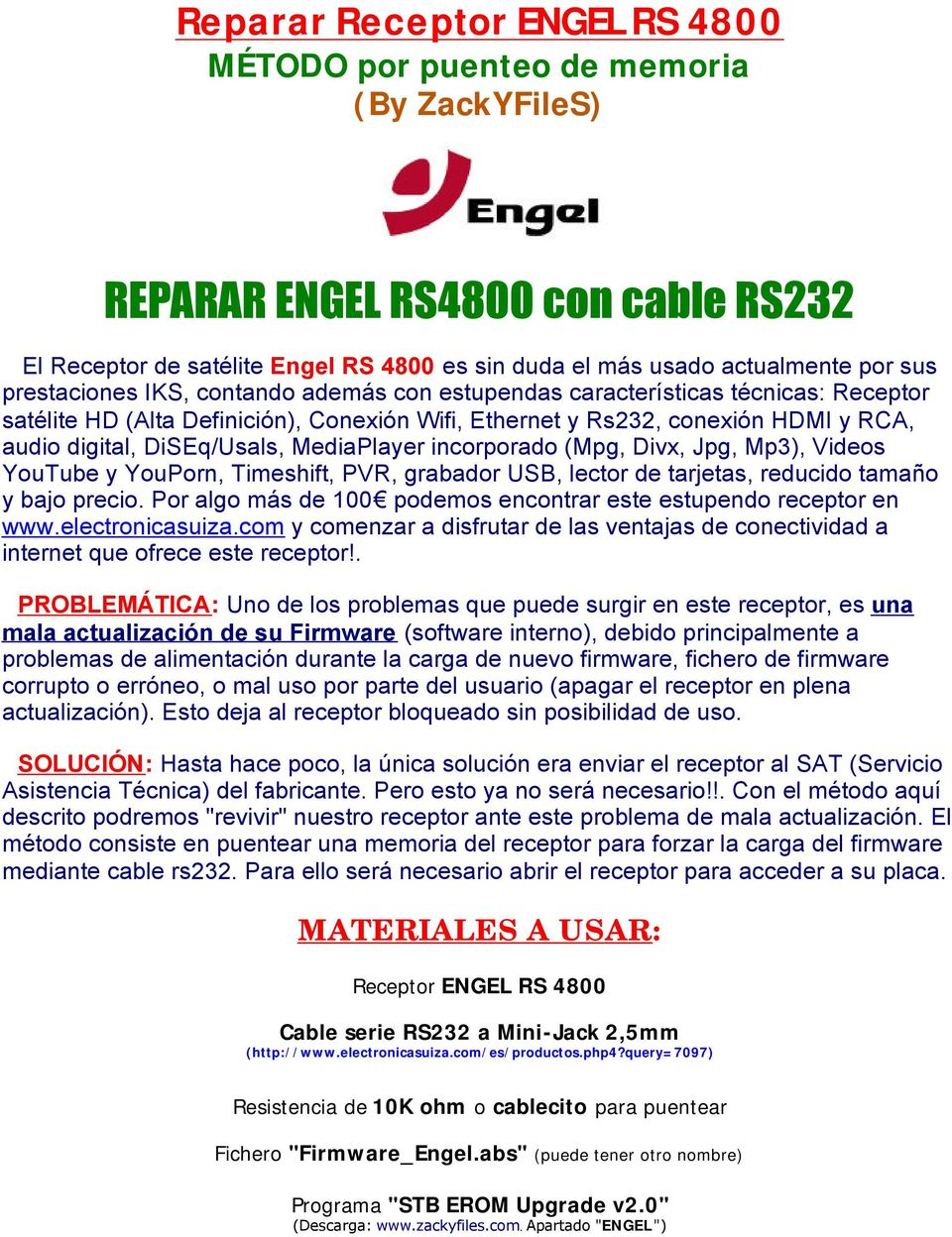MATERIALES A USAR: Receptor ENGEL RS Cable serie RS232 a Mini-Jack 2