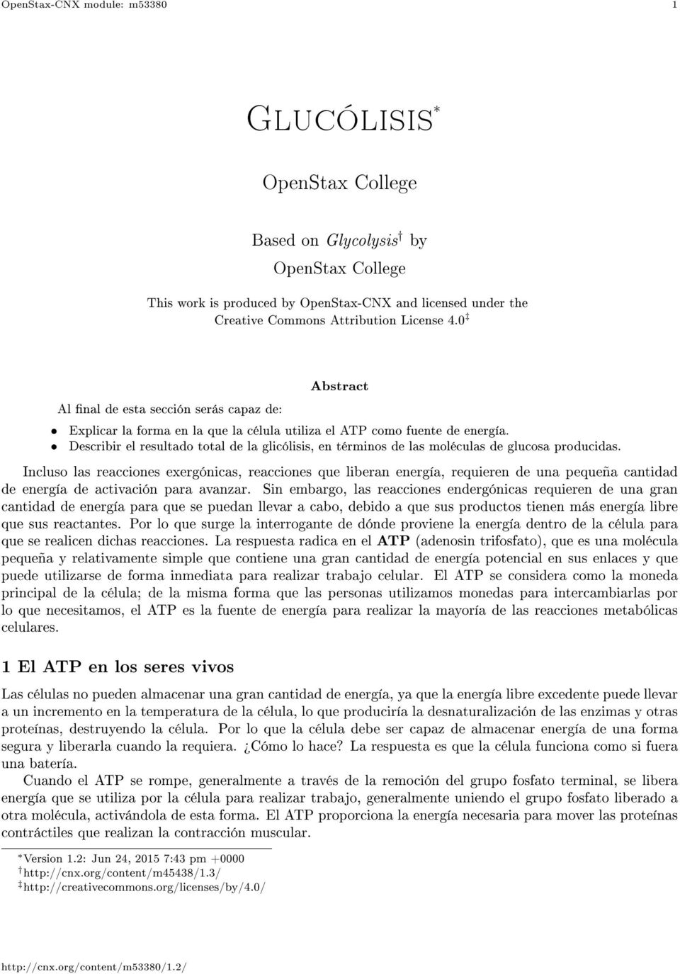 Glucólisis. OpenStax College. Based on Glycolysis by. 1 El ATP en ...