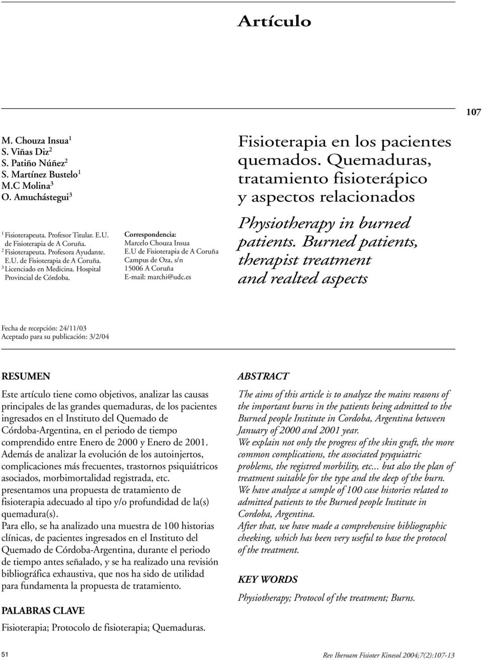 Artículo. KEY WORDS Physiotherapy; Protocol of the treatment; Burns ...