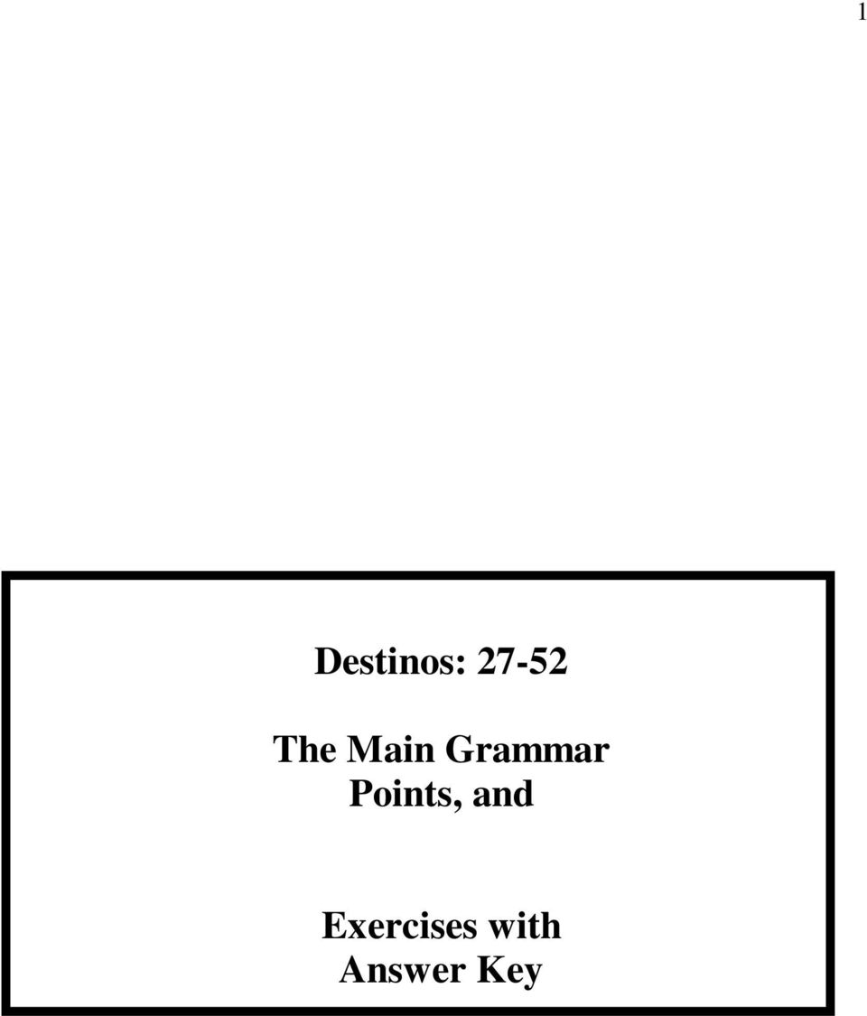 Destinos The Main Grammar Points And Exercises With Answer Key Pdf