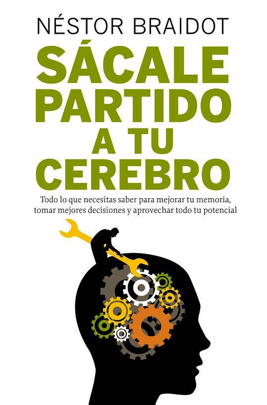 Sácale Partido A Tu Cerebro Pdf Free Download