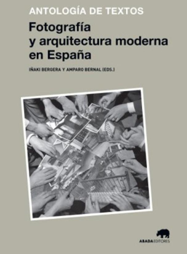Silvia colmenares i director luis rojo i director sara galante 38 writings on photography and modern architecture in spain a critical reading of a contemporary fandeluxe Choice Image